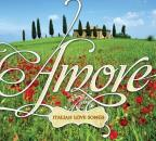 Amore: Italian Love Songs