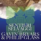 Sentieri Selvaggi plays Gavin Bryars & Philip Glass