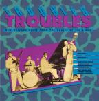 Troubles, Troubles: New Orleans Blues From The Vaults Of Ric And Ron Records.