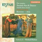 Respighi: The Complete Ancient Airs &amp; Dances; Berceuse; Aria