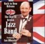 Back To New Orleans: The Best Of British Jazz Band