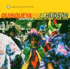 Quisqueya en el Hudson: Dominican Music in New York