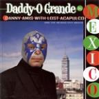 Daddy-O Grande in Mexico