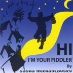 Hi I'm Your Fiddler
