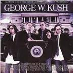 George W. Kush Vol. 3