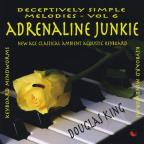 Vol. 6 - Adrenaline Junkie - Deceptively Simple Melodi