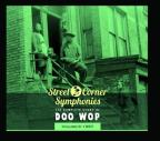 Street Corner Symphonies: The Complete Story of Doo Wop, Vol. 9 (1957)