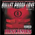 Bullet Proof Love