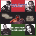 Lamont,Lazee Vol. 1 - Telephone Man Is Calling! Phone Prank Album