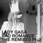 Bad Romance - The Remixes Part 2