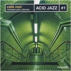 Vol. 1 - Cafe Noir - Acid Jazz