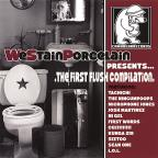 We Stain Porcelain Presents:First Flu