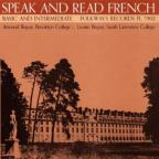 Speak & Read French, Vol. 2: Basic and Intermediate