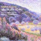 Saint-Saëns: Music For Cello / Mats Lidström, Bengt Forsberg