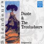 DHM Splendeurs - Dante And The Troubadours / Sequentia