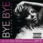Bye Bye (So So Def Remix - Single Version (Explicit))