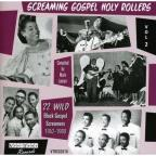 Vol. 2 - Screaming Gospel Holy Rollers