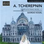 A. Tcherepnin: Complete Piano Music, Vol. 7