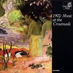 1900 - Music at the Crossroads