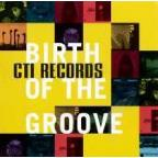 CTI Records: The Birth Of A Groove