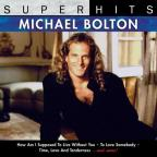 Super Hits: Michael Bolton