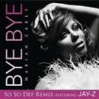 Bye Bye (So So Def Remix - Single Version (Edited))