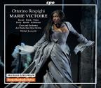 Respighi: Marie Victoire