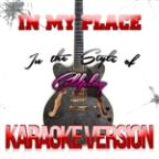 In My Place (In The Style Of Coldplay) [karaoke Version] - Single