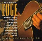 Acoustic Edge: Great Acoustic Music of the 90's