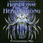 Hardcore For The Headstrong: The New Testament