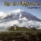 Into The Blizzard Chap.2