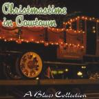 Christmastime In Cowtown A Blues Collection 1