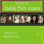 History Of  Indian Film Music [azaad (1955), Baap Bete (1959) ], Volume  9