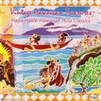 Vintage Hawaiian Treasures, Vol. 1: Hapa Haole Hawaiian Hula Classics