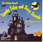 Spooky Tales And Scary Sounds-N/R