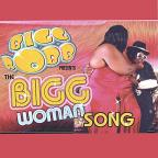 Bigg Woman CD
