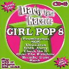Party Tyme Karaoke: Girl Pop, Vol. 8