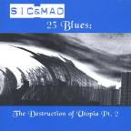 23 Blues Destruction Of Utopia Part II