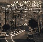 Gus Mancuso & Special Friends