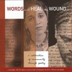 Vol. 1 - Words Will Heal The Wound