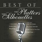 Best of the Platters & the Silhouettes