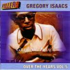 Isaacs,Gregory Vol. 5 - Over The Years