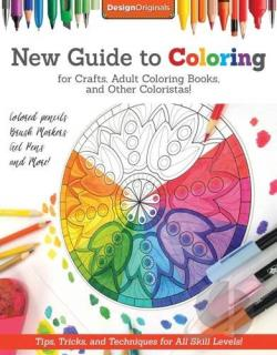 New Guide to Coloring for Crafts, Adult Coloring Books ...