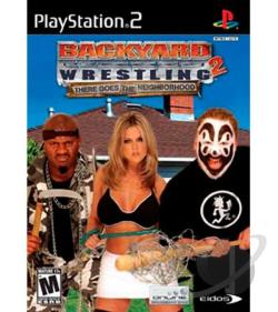 Backyard Wrestling 2: There Goes the Neighborhood PS2 Cover Art