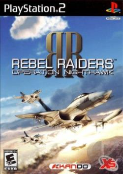 Rebel Raiders: Operation Nighthawk PS2 Cover Art
