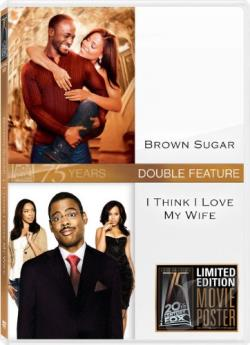 Brown Sugar/I Think I Love My Wife DVD Cover Art