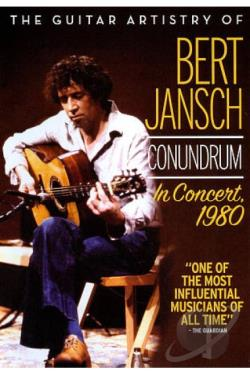 Guitar Artistry of Bert Jansch Conundrum: In Concert, 1980 DVD Cover Art