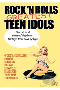 Rock N Roll's Greatest Teen Idols DVD Cover Art