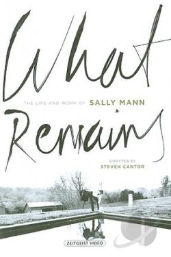 What Remains - The Life and Work of Sally Mann DVD Cover Art