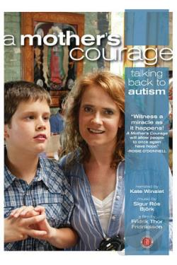 Mother's Courage: Talking Back to Autism DVD Cover Art